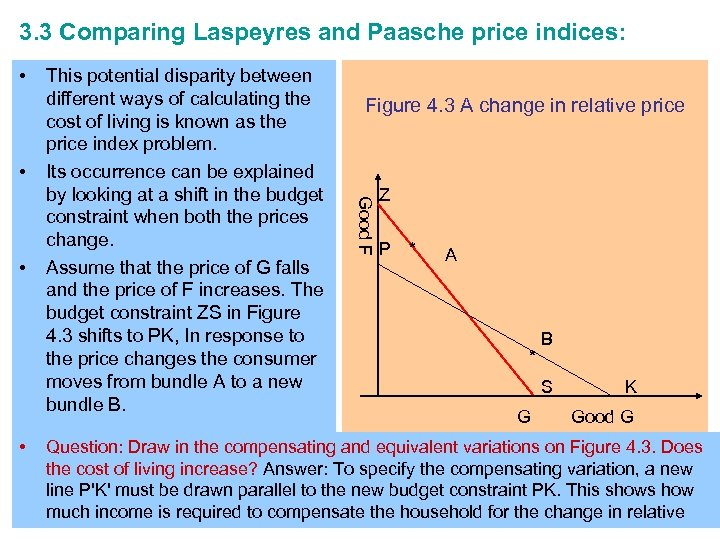 3. 3 Comparing Laspeyres and Paasche price indices: • • • Figure 4. 3