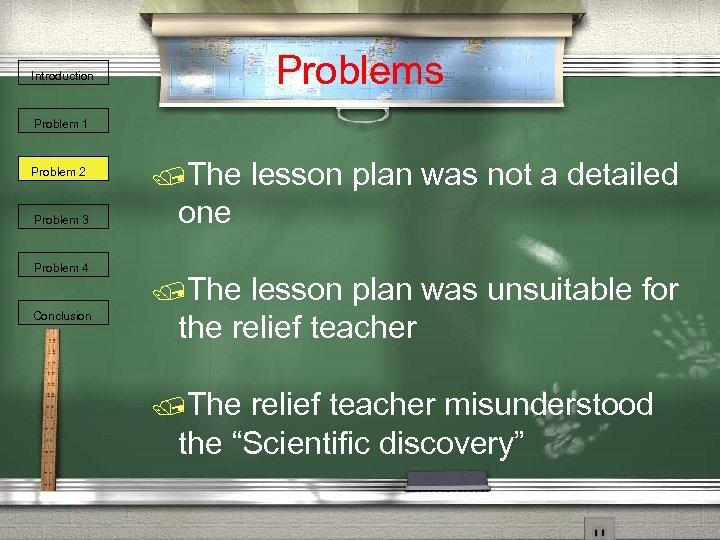 Problems Introduction Problem 1 Problem 2 Problem 3 Problem 4 Conclusion /The lesson plan