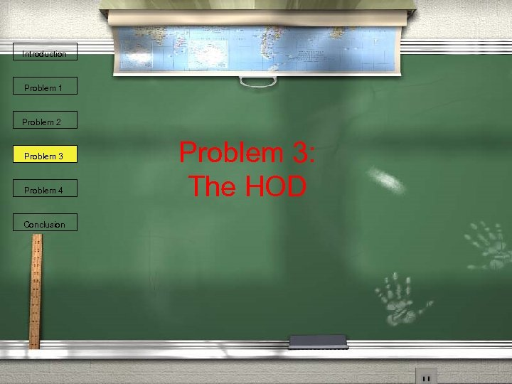 Introduction Problem 1 Problem 2 Problem 3 Problem 4 Conclusion Problem 3: The HOD