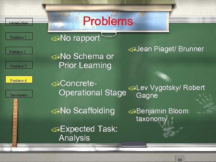 Problems Introduction Problem 1 Problem 2 Problem 3 Problem 4 Conclusion /No rapport /No
