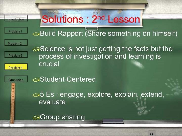 Introduction Problem 1 Problem 2 Problem 3 Problem 4 Conclusion Solutions : 2 nd