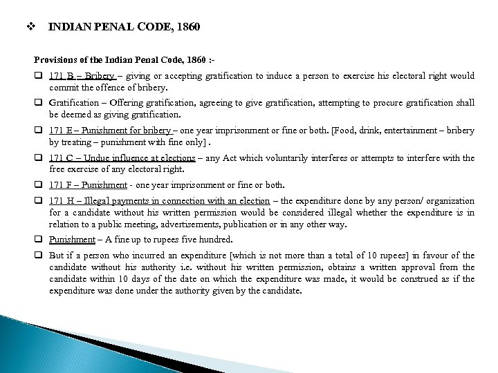 v INDIAN PENAL CODE, 1860 Provisions of the Indian Penal Code, 1860 : -