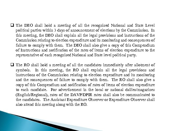 q The DEO shall hold a meeting of all the recognised National and State