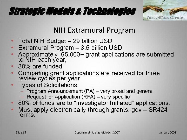 Strategic Models & Technologies NIH Extramural Program • Total NIH Budget – 29 billion