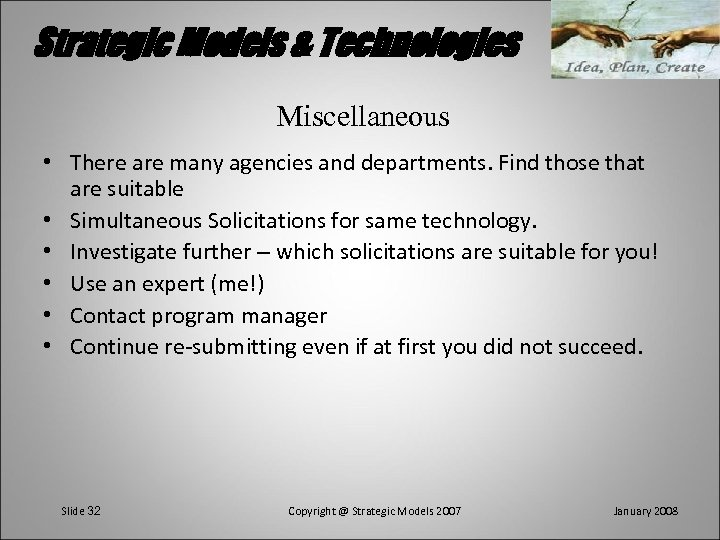 Strategic Models & Technologies Miscellaneous • There are many agencies and departments. Find those