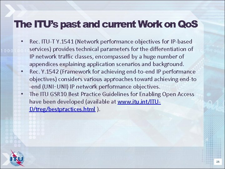 The ITU's past and current Work on Qo. S • Rec. ITU-T Y. 1541