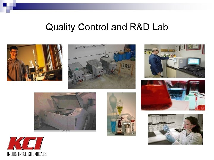 Quality Control and R&D Lab
