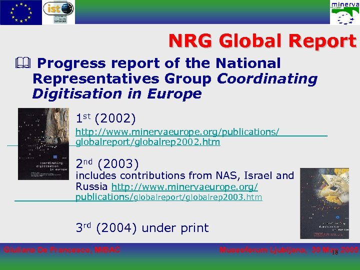 NRG Global Report Progress report of the National Representatives Group Coordinating Digitisation in Europe