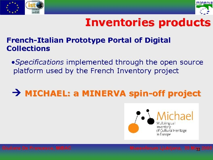 Inventories products French-Italian Prototype Portal of Digital Collections • Specifications implemented through the open