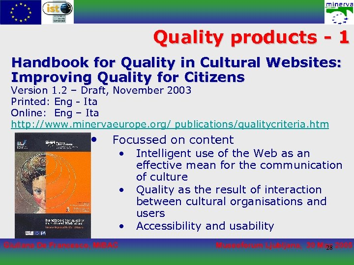 Quality products - 1 Handbook for Quality in Cultural Websites: Improving Quality for Citizens