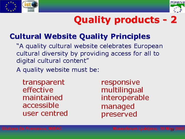 """Quality products - 2 Cultural Website Quality Principles """"A quality cultural website celebrates European"""