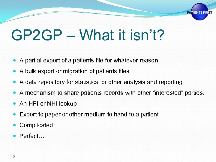 GP 2 GP – What it isn't? A partial export of a patients file