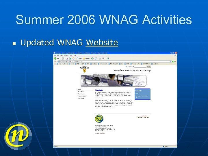 Summer 2006 WNAG Activities n Updated WNAG Website