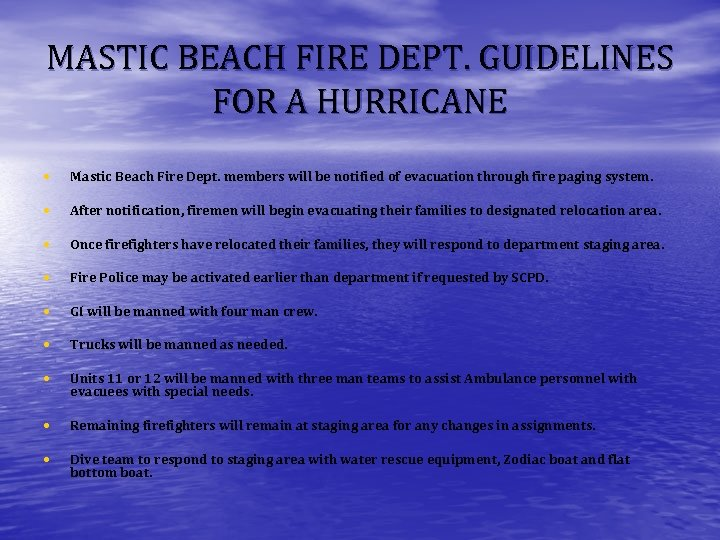 MASTIC BEACH FIRE DEPT. GUIDELINES FOR A HURRICANE • Mastic Beach Fire Dept. members
