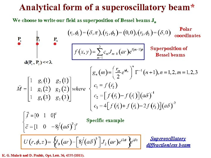 Analytical form of a superoscillatory beam* We choose to write our field as superposition