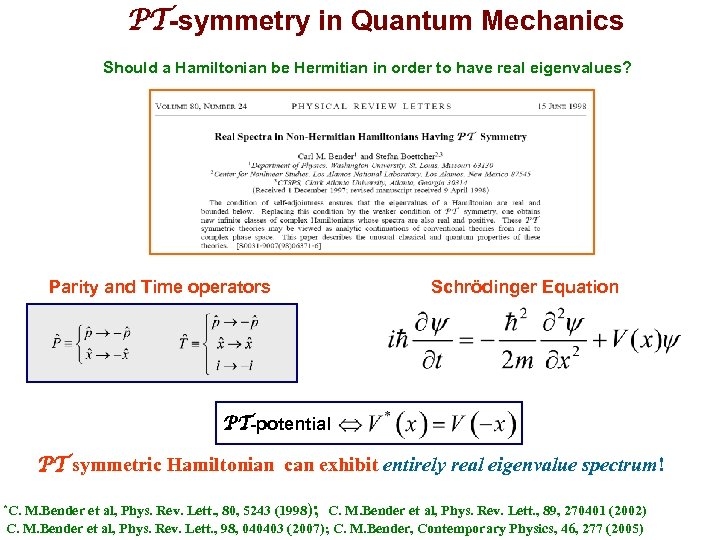 PT-symmetry in Quantum Mechanics Should a Hamiltonian be Hermitian in order to have real