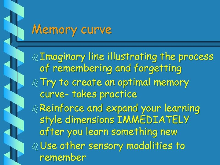Memory curve b Imaginary line illustrating the process of remembering and forgetting b Try