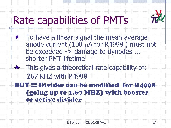 Rate capabilities of PMTs To have a linear signal the mean average anode current