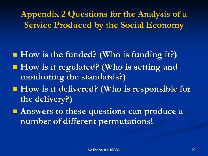 Appendix 2 Questions for the Analysis of a Service Produced by the Social Economy