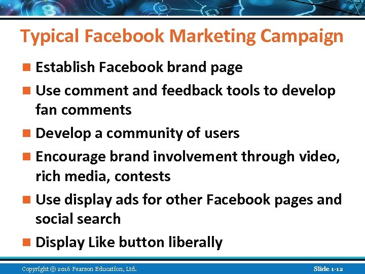 Typical Facebook Marketing Campaign n Establish Facebook brand page n Use comment and feedback
