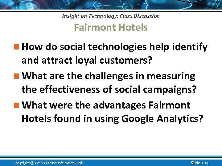 Insight on Technology: Class Discussion Fairmont Hotels n How do social technologies help identify