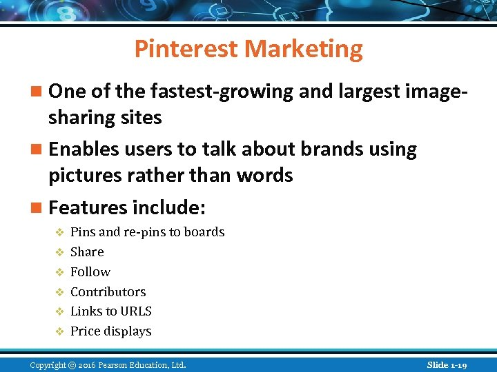 Pinterest Marketing n One of the fastest-growing and largest image- sharing sites n Enables