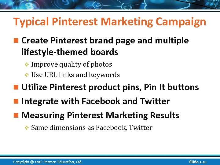 Typical Pinterest Marketing Campaign n Create Pinterest brand page and multiple lifestyle-themed boards v