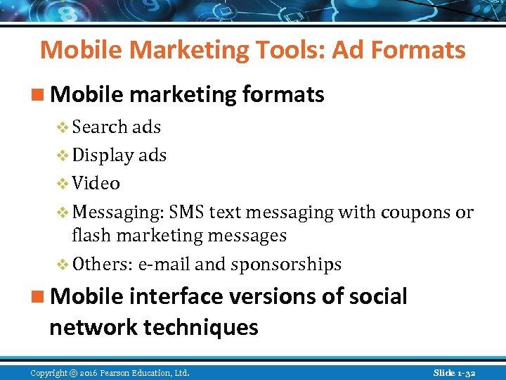 Mobile Marketing Tools: Ad Formats n Mobile marketing formats v Search ads v Display