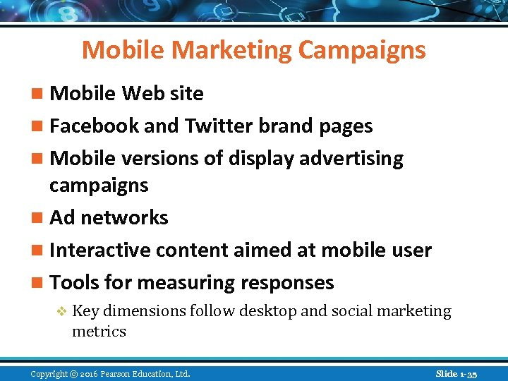 Mobile Marketing Campaigns n Mobile Web site n Facebook and Twitter brand pages n