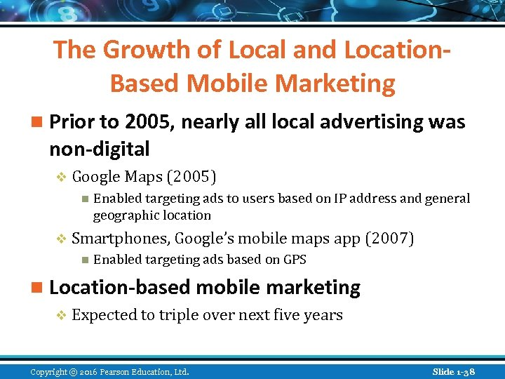 The Growth of Local and Location. Based Mobile Marketing n Prior to 2005, nearly