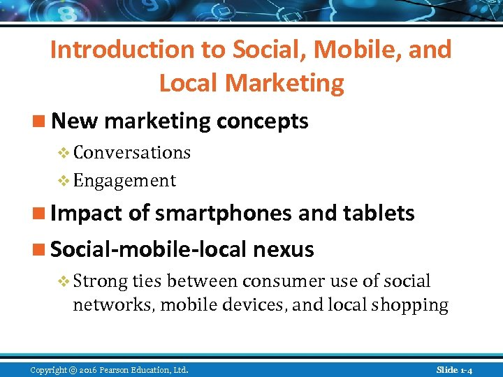 Introduction to Social, Mobile, and Local Marketing n New marketing concepts v Conversations v
