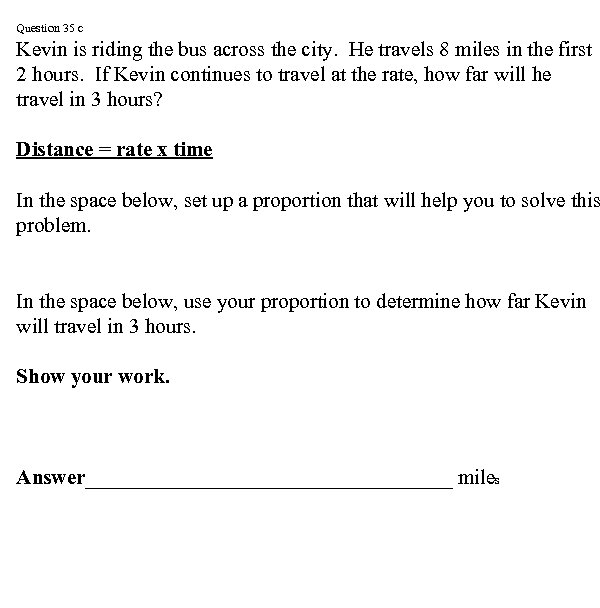 Question 35 c Kevin is riding the bus across the city. He travels 8