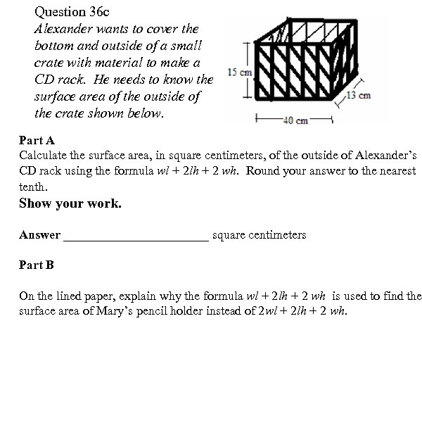 Question 36 c Alexander wants to cover the bottom and outside of a small