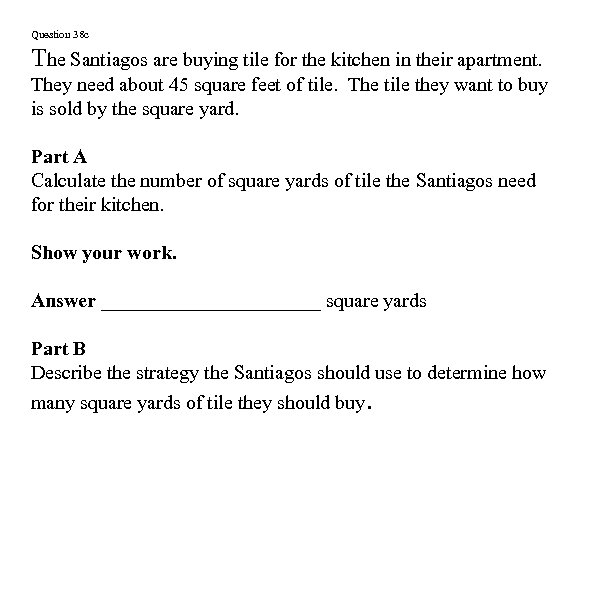Question 38 c The Santiagos are buying tile for the kitchen in their apartment.