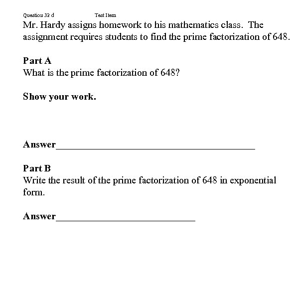 Question 32 d Test Item Mr. Hardy assigns homework to his mathematics class. The