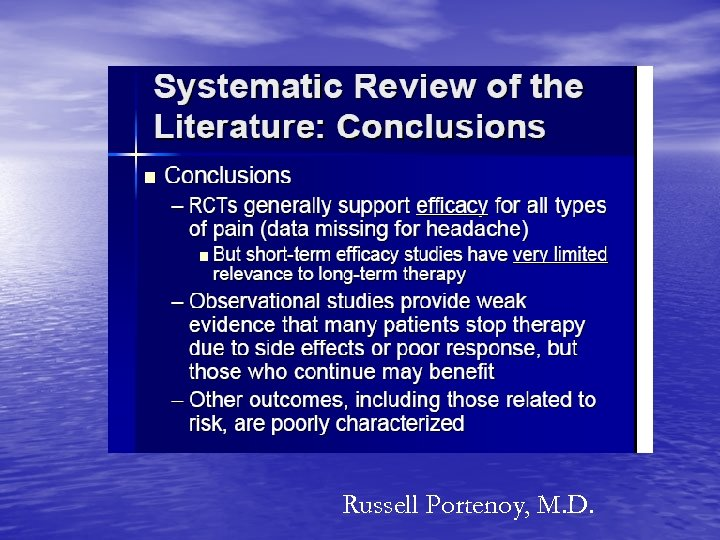 Russell Portenoy, M. D.