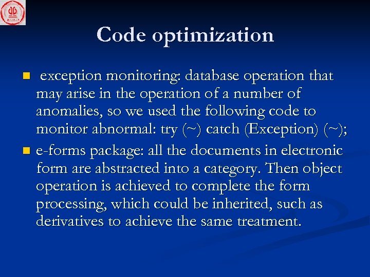Code optimization exception monitoring: database operation that may arise in the operation of a