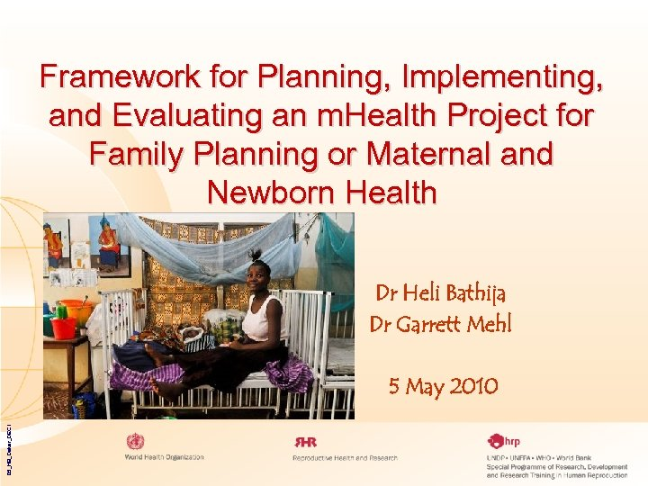 Framework for Planning, Implementing, and Evaluating an m. Health Project for Family Planning or