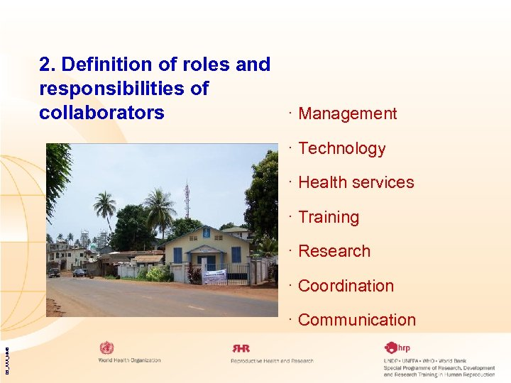 2. Definition of roles and responsibilities of collaborators · Management · Technology · Health