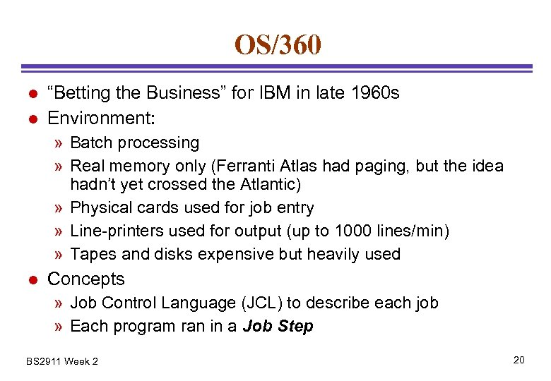 """OS/360 l l """"Betting the Business"""" for IBM in late 1960 s Environment: »"""