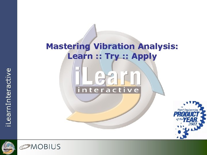 i. Learn. Interactive Mastering Vibration Analysis: Learn : : Try : : Apply