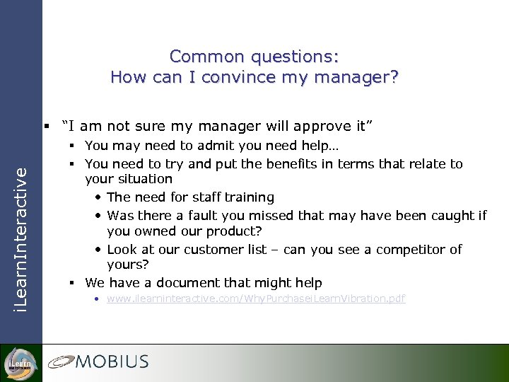 "Common questions: How can I convince my manager? i. Learn. Interactive § ""I am"