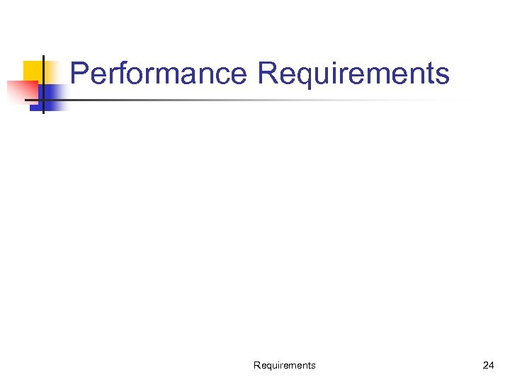 Performance Requirements 24