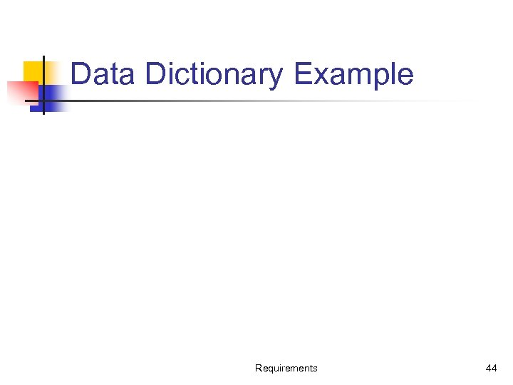 Data Dictionary Example Requirements 44