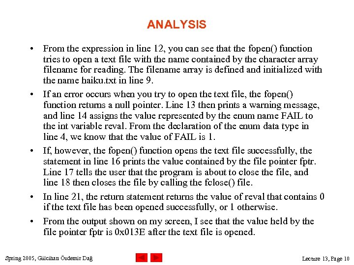 ANALYSIS • From the expression in line 12, you can see that the fopen()