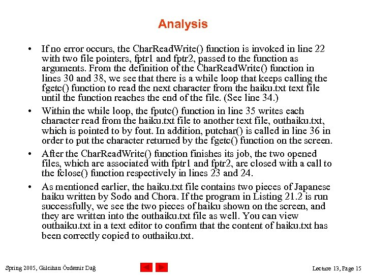 Analysis • If no error occurs, the Char. Read. Write() function is invoked in