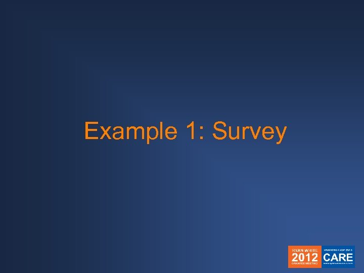 Example 1: Survey