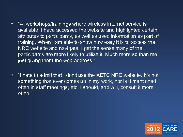 """• """"At workshops/trainings where wireless internet service is available, I have accessed the"""