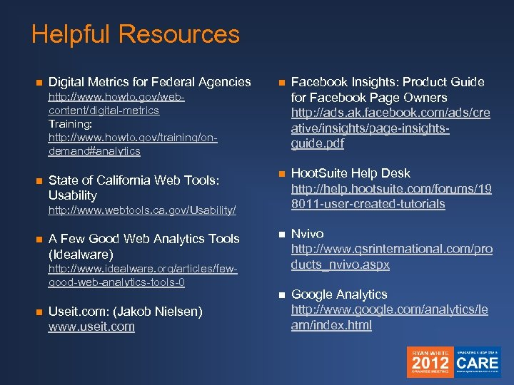 Helpful Resources Digital Metrics for Federal Agencies n Facebook Insights: Product Guide for Facebook