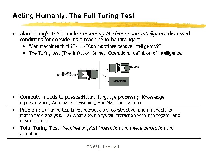 Acting Humanly: The Full Turing Test • Alan Turing's 1950 article Computing Machinery and
